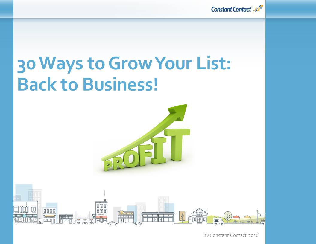 30 Ways to Grow Your List: Back to Business!