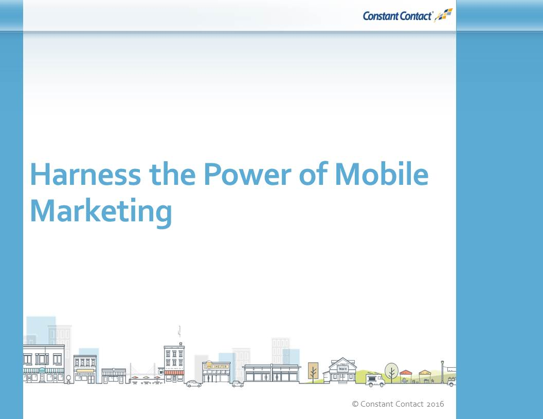 Harness the Power of Mobile Marketing